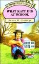 What Katy Did at School (Children's Classics series)