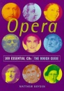 The Rough Guide to Opera (100 Essential CDs)
