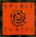 Spirit Crafts: Over 30 Mystical Projects to Make