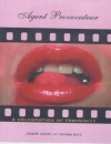 Agent Provocateur: A Celebration of Femininity: A Celebration of Female Sexuality