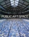 Public, Art, Space