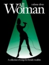 All Woman Collection: v. 3: (Piano, Vocal, Guitar) - Alfred Publishing