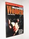 Murderous Women: Shocking True Stories of Women Who Kill (True Crime Series)
