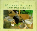 Country Pickles and Preserves (Gifts from Nature)