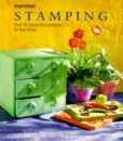 Stamping :  Over 20 Decorative Projects For The Home