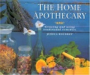 The Home Apothecary: Growing and Using Traditional Remedies