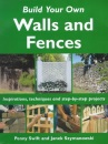 Build Your Own Outdoor Walls and Fences