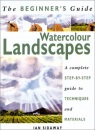 Watercolour Landscapes (The Beginner's Guide)