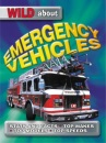 Emergency Vehicles (Wild About) (Wild About S.)
