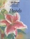 Pastels (Ron Ranson's Painting School)