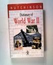 Dictionary of World War II (Hutchinson dictionaries)