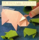 30 Origami Designs: Amazing Step-by-step Origami Projects (Thirty Series)