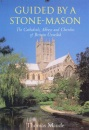 Guided by a Stonemason: Cathedrals, Abbeys and Churches of Britain Unveiled