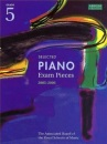 Selected Piano Examination Pieces 2005-2006: Grade 5