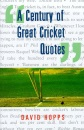Century of Great Cricket Quotes