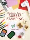 Beginner's Guide to Rubber Stamping (Master Craftsmen)