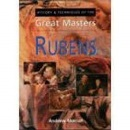 Rubens (History & Technique of the Great Masters)