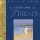 In Praise and Celebration of Friends (Special Occasions)
