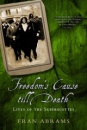 Freedom's Cause: The Lives of the Suffragettes - Fran Abrams