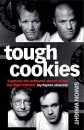 Tough Cookies: Tales of obsession, toil and tenacity from Britain's culinary heavyweights