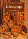 Decoupage: An Illustrated Guide (Milner Craft Series)
