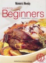 Beginners Cooking Class: Step-by-step to Starting Out (Australian Women's Weekly)
