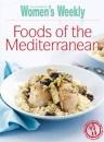Foods of the Mediterranean (The Australian Women's Weekly Essentials)