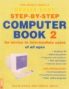 The Really, Really, Really Easy Step-by-step Computer Book 2 for Novice to Intermediate Users of All Ages: For Novices of All Ages Bk.2