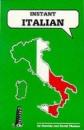 Instant Italian (Instant Language Guides Series)