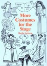 More Costumes for the Stage (Stage & Costume)