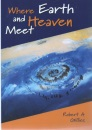 Where Earth and Heaven Meet: The Healing Place