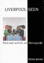 Liverpool Seen: Post-War Artists in the City