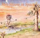 Mrs.Moore in Space