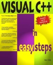 Visual C++ In Easy Steps: Covers New Version 5 (In Easy Steps Series)