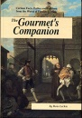 The Gourmet's Companion: A Chronicle of Events, Facts, Fables and Folklore from the History of Food and Drink