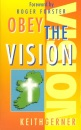Obey the Vision