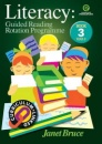 Literacy: Bk 3.: Guided Reading Rotation Programme - Janet Bruce