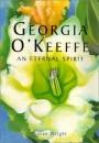 Georgia O'Keeffe: An Eternal Spirit (Todtri Art)