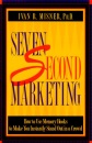 7 Second Marketing: How to Use Memory Hooks to Make You Instantly Stand Out in a Crowd