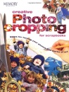 Creative Photo Cropping for Scrapbooks (Memory makers)
