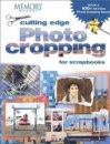 Cutting Edge Photo Cropping for Scrapbooks: Bk. 2