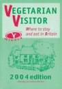 Vegetarian Visitor 2004: Where to Stay and Eat in Britain (Vegetarian Visitor: Where to Stay & Eat in Britain)