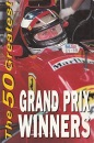 Fifty Greatest Grand Prix Drivers (The 50 greatest)