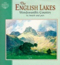 English Lakes: Wordsworth's Country by Brush and Pen (Beautiful Homeland)