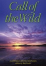 Call of the Wild: A Celebration of British Landscapes (Rucksack Readers)