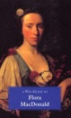 A Wee Guide to Flora MacDonald (The pocket Scottish history series)