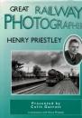 Great Railway Photographers: Henry Priestley