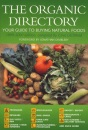 The Organic Directory: Your Guide to Buying Natural Foods 1999-2000 Edition