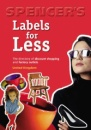 Spencer's Labels for Less: United Kingdom: The Directory of Discount Shopping and Factory Outlets
