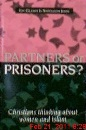 Partners or Prisoners?
